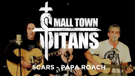 Small Town Titans - Scars - Papa Roach Cover (Acoustic